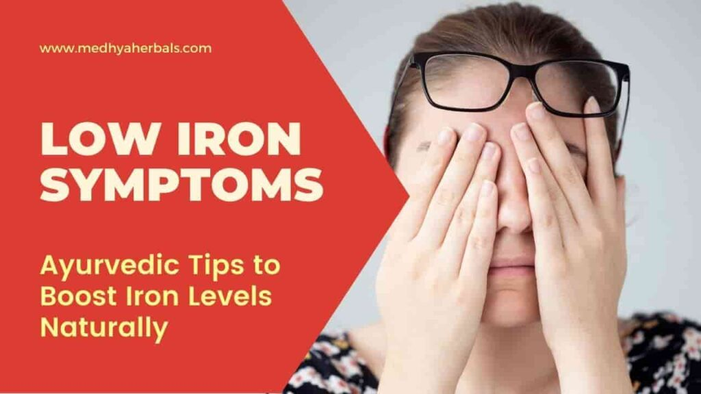 Low Iron Symptoms - Iron Deficiency - Boost Iron Levels Naturally-min