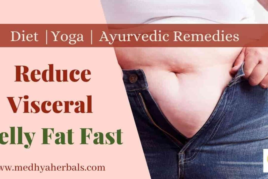 Visceral Belly Fat | 10 Helpful Ayurvedic Ways to Get Rid of Hormonal Belly