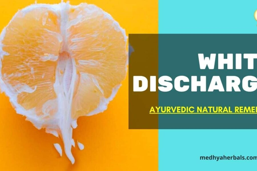 White Discharge (Leukorrhea) | 11 Ayurvedic Remedies for Natural Relief