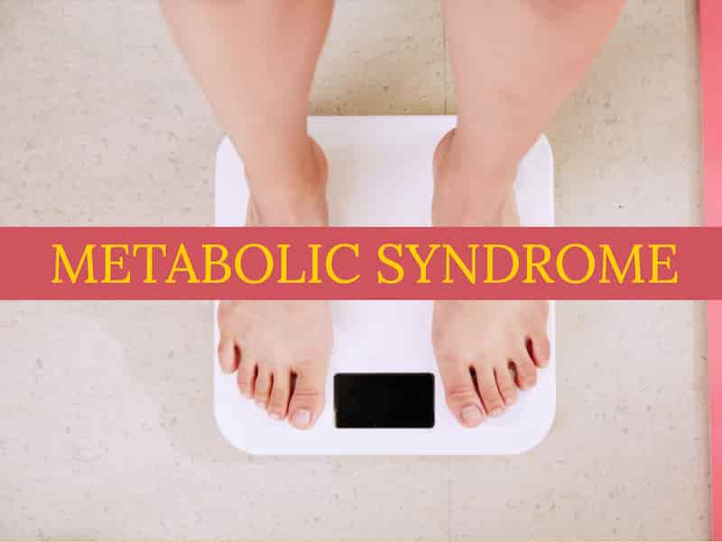 Metabolic Syndrome Symptoms, Causes, Natural Treatment