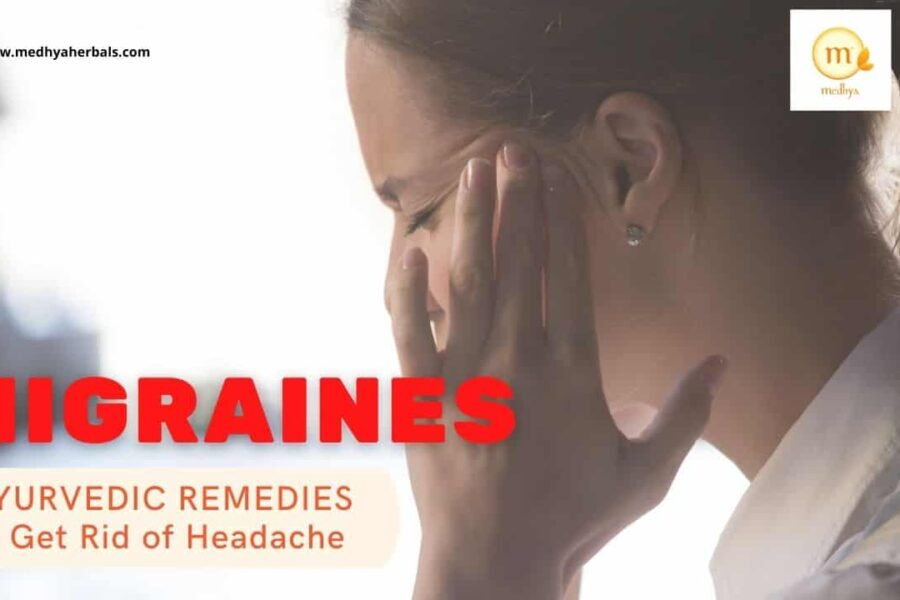 How to Get Rid of a Headache? 8 Natural Remedies for Migraines (Ayurveda)