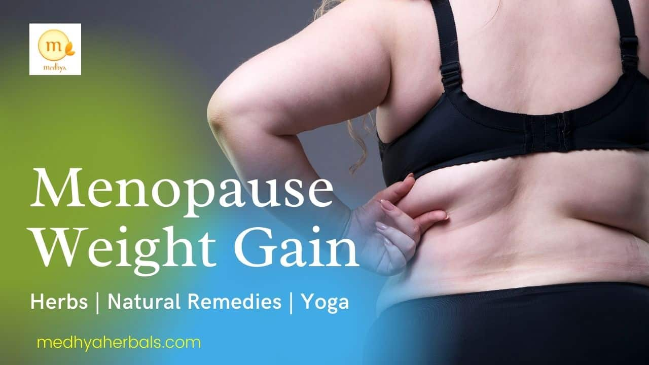 13 Ayurvedic Tips to Lose Belly Fat and Menopausal Weight Gain (Naturally)