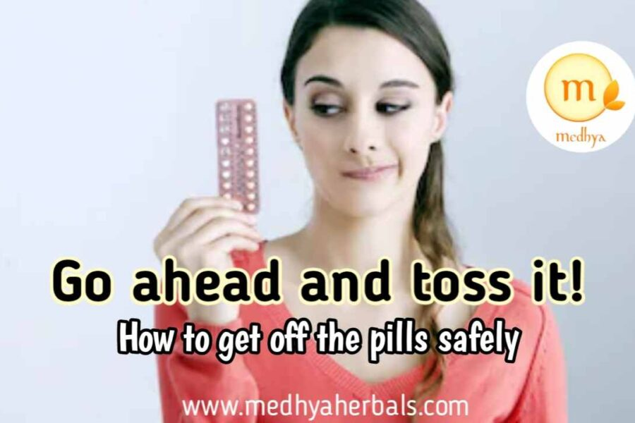 How to Stop Taking Birth Control Pills Safely | 5 Step Guide and Diet Tips