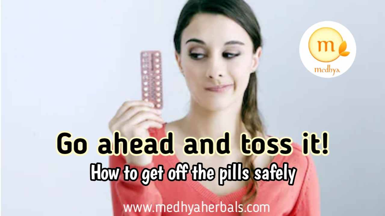 How to Get off Birth Control Pills Safely.