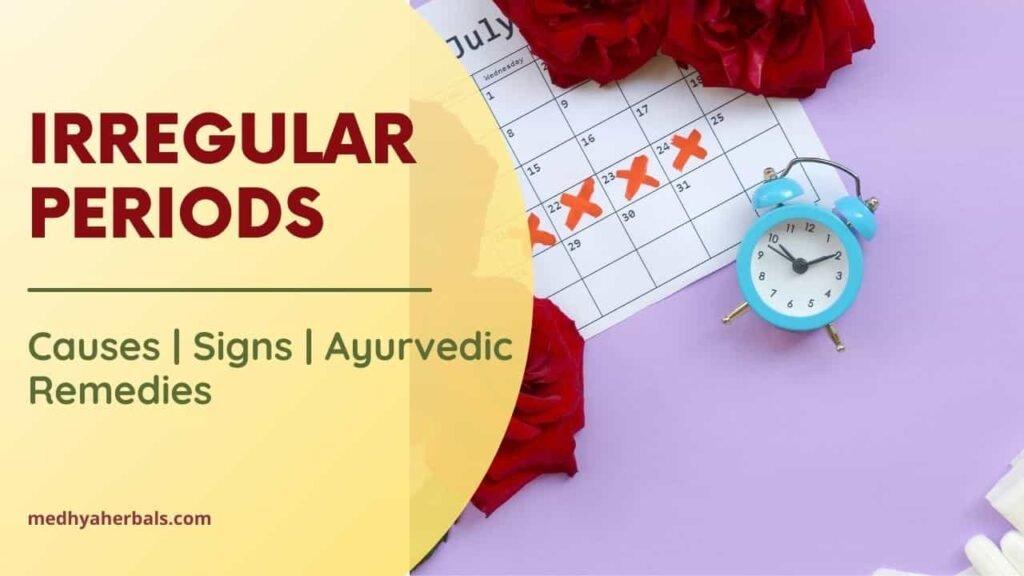 Irregular periods ayurvedic remedies-min