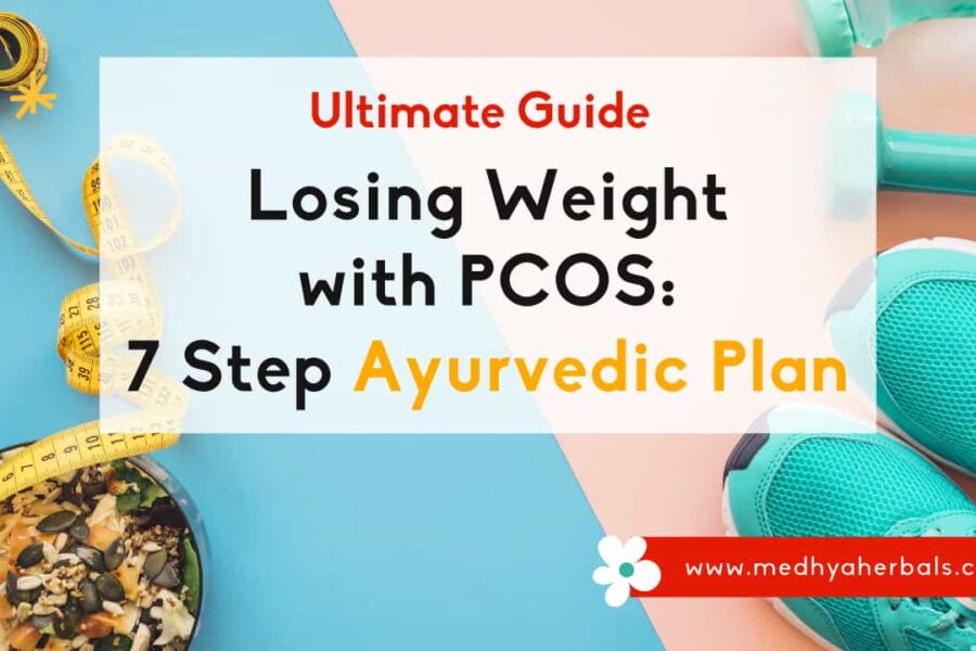 Lose Weight with PCOS | 7 Most Helpful Tips to Begin your Weight Loss Journey