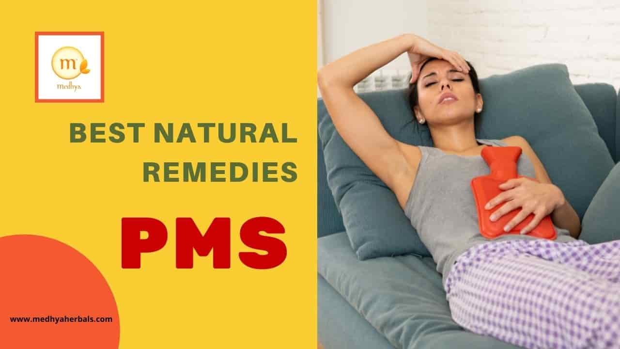 9 Natural (Ayurvedic) Remedies and Herbs for PMS, Period Cramps and Mood Swings