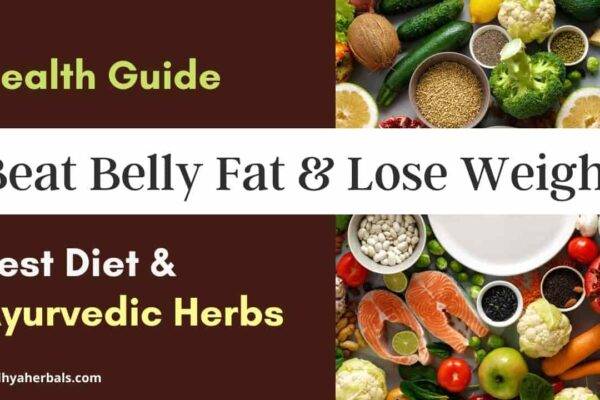 Ayurvedic herbs and Diet to lose belly fat and weight loss-min
