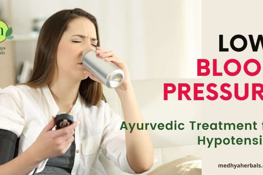Low Blood Pressure | Ayurvedic Natural Remedies to Treat & Prevent Hypotension